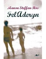 Fel Aderyn (Welsh Edition)
