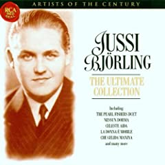 Artists Of The Century - Jussi Bjorling, The Ultimate Collection