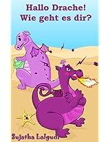 Hallo Drache! Wie geht es dir? (German Edition)