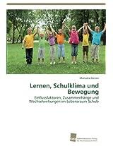 Lernen, Schulklima Und Bewegung