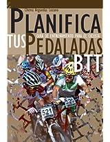 Planifica Tus Pedaladas BTT (Spanish Edition)