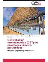 Central Solar Termoelectrica (CET) de Colectores Cilindro-Parabolicos