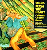 Signs from the Heart: California Chicano Murals [ペーパーバック]