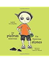 Las piedras misteriosas: The Mysterious Stones