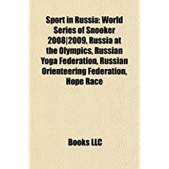 Sport in Russia: World Series of Snooker 2008-2009, Russia at the Olympics, Russian Yoga Federation, Russian Orienteering Federation, H