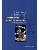 Bilderwelten - Textwelten - Comicwelten: Romanistische Begegnungen Mit Der Neunten Kunst