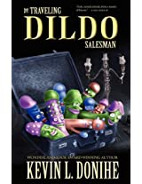 The Traveling Dildo Salesman