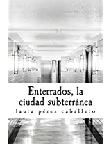 Enterrados (Spanish Edition)