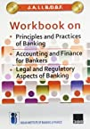 J.A.I.I.B./D.B.F. Workbook on Principles and Practices of Banking/Accounting and Finance for Bankers/ Legal and Regulatory Aspects of Banking