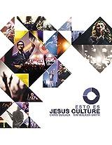 Esto Es Jesus Culture