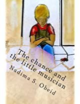 The Chance and the Little Musician: Two Grandma Stories: Volume 10 (Grandma's Stories)