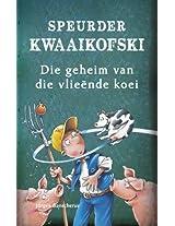 Speurder Kwaaikofski 2: Die geheim van die vlieënde koei