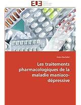 Les traitements pharmacologiques de la maladie  maniaco-dépressive