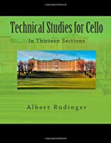 Technical Studies for Cello: In Thirteen Sections