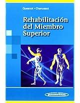 Rehabilitacion Del Miembro Superior / Rehabilitation of Upper Limb