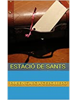 Estació de Sants (Catalan Edition)