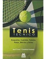Tenis Tecnico / Tennis Technique: Raquetas, Cuerdas, Pelotas, Pistas, Efectos Y Botes / Rackets, Strings, Balls, Tracks, Effects and Bounce: 5