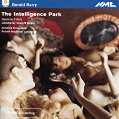 Gerald Barry:Intelligence Park