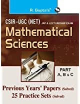 CSIR UGC - NET: Mathematical Sciences Previous Papers (Solved) and 25 Practice Sets