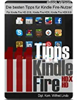 111 Tipps zum Kindle Fire (HD/HDX) (German Edition)