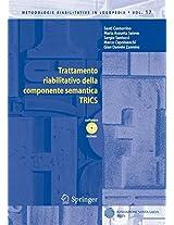 Trattamento riabilitativo della componente semantica: TRICS (Metodologie Riabilitative in Logopedia)