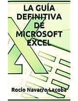 LA GUÍA DEFINITIVA DE MICROSOFT EXCEL  (Fichas de informática) (Spanish Edition)