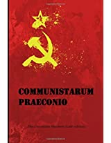 Communistarum Praeconio: The Communist Manifesto (Latin edition)