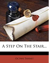 A Step on the Stair...