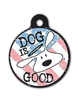 PetHub PetHub Dog is Good Bolo Patriot ID Tag