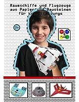 Raumschiffe Und Flugzeuge Aus Papier Und Bausteinen Fur Kreative Jungs - Brick and Paper for Creative Kids