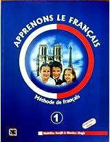Apprenons Le Francais: Methods De Francais (Volume - 1)