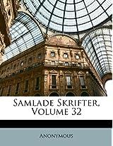 Samlade Skrifter, Volume 32