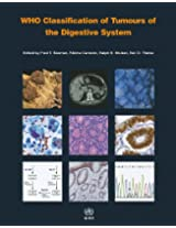 WHO Classification of Tumours of the Digestive System: Volume 3 (World Health Organization Classification of Tumours)