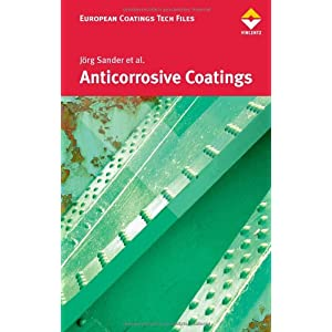 Anticorrosive Coatings: Fundamentals and New Concepts (European Coatings Tech Files)