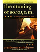 The Stoning of Soraya M.: A Story of Injustice in Iran