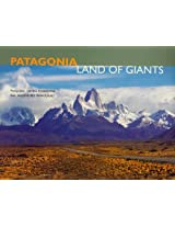 Patagonia: Land of Giants