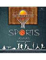 The Art of Living - Sports Asanas