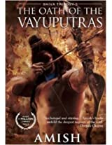 The Oath of the Vayuputras (Shiva Trilogy) by Amish Tripathi