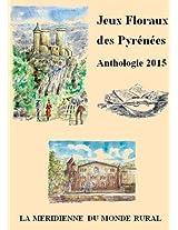 Jeux Floraux Des Pyrenees - Anthologie 2015