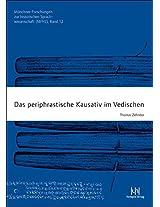 Das Periphrastische Kausativ Im Vedischen (Muenchner Forschungen Zur Historischen Sprachwissenschaft)