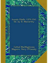 Annala Uladh: 1379-1541. Ed. by B. Maccarthy