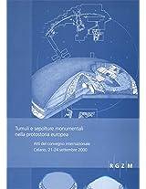 Tumuli E Sepolture Monumentali Nella Protostoria Europea: Atti Del Convegno Internazionale Celano 21-24 Settembre 2000 (Romisch-Germanisches Zentralmuseum - Tagungen)