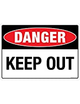 DANGER: Keep Out, (FS108-A4AL-01), Material: Aluminium