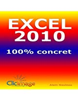 Excel 2010 100% concret (French Edition)