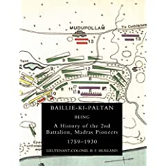 【クリックでお店のこの商品のページへ】Baillie-ki-paltan: Being a History of the 2nd Battalion, Madras Pioneers 1759-1930 [ペーパーバック]