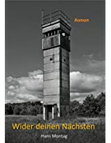 Wider deinen Nächsten (German Edition)