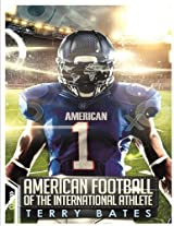 Football Americano per il internazionale atleta (Football Americano per internazionale atleta)