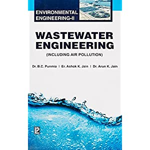Wastewater Engineering ( Including Air Pollution  )