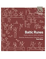 Baltic Runes - Estonian Philharmonic Chamber Choir, Paul Hillier