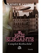 El nazi elegante (Spanish Edition)
